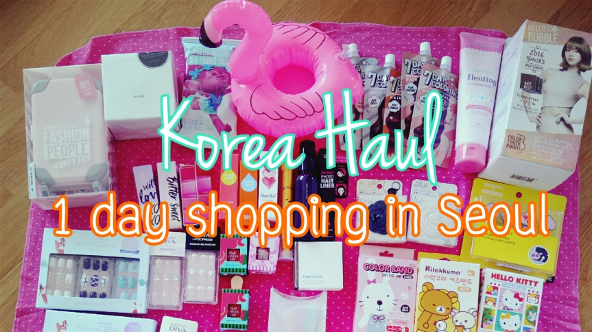 Seoul in summer #2 Korea Haul ภาค skincare, cosmetics & ของจุ๊กจิ๊ก