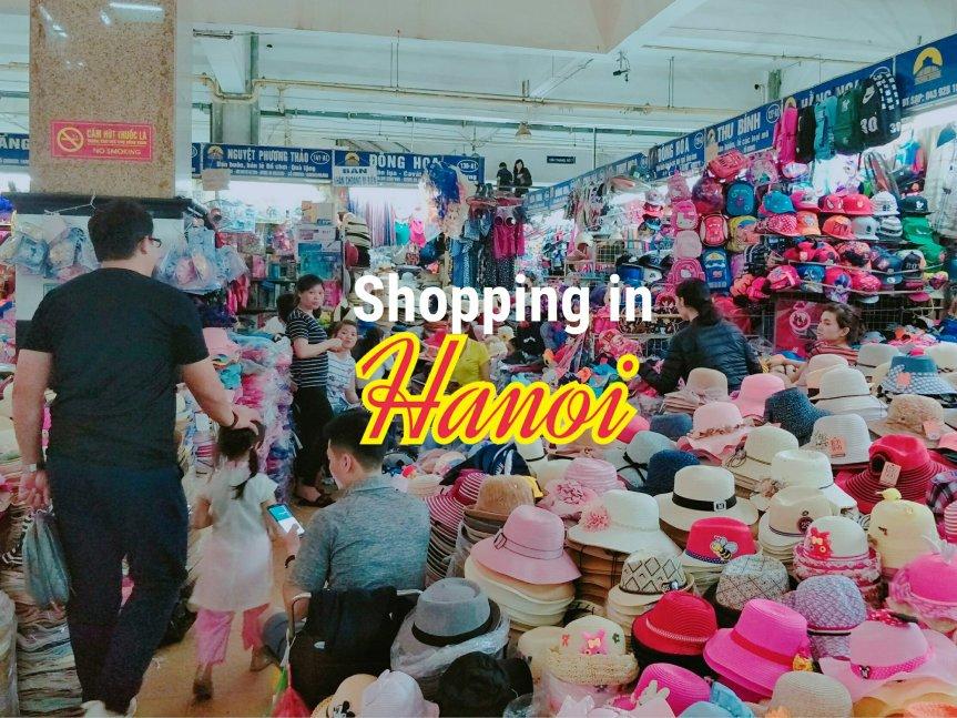 ช้อปปิ้งเมืองฮานอย ย่าน Old Quarter กับตลาด Dong XuanMarket