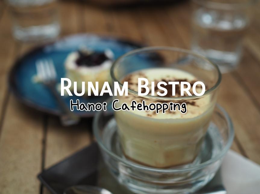 Cafehopping in Hanoi ร้านกาแฟชิคๆ บรรยากาศดีกลางเมืองฮานอย ย่าน french quarter #4 RunamBistro